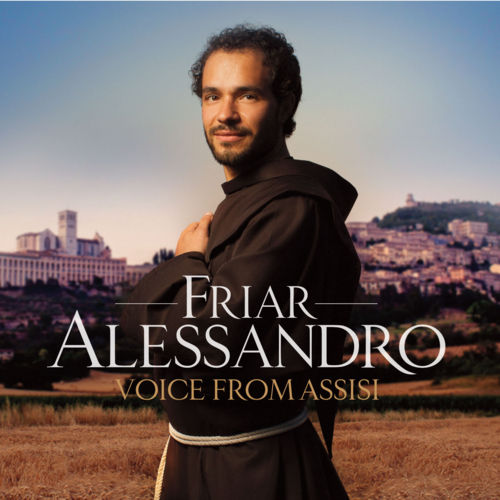 Voice From Assisi by Friar Alessandro