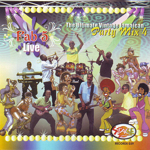 Fab 5 Live - Party Mix Vol. 4 by Fab 5