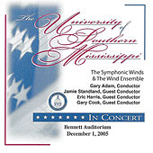 The University of Southern Mississippi Symphonic Winds & Wind Ensemble 2005 by The University of Southern Mississippi Wind Ensemble