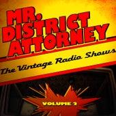Mr. District Attorney - The Vintage Radio Shows, Vol. 2 by Radio Broadcast