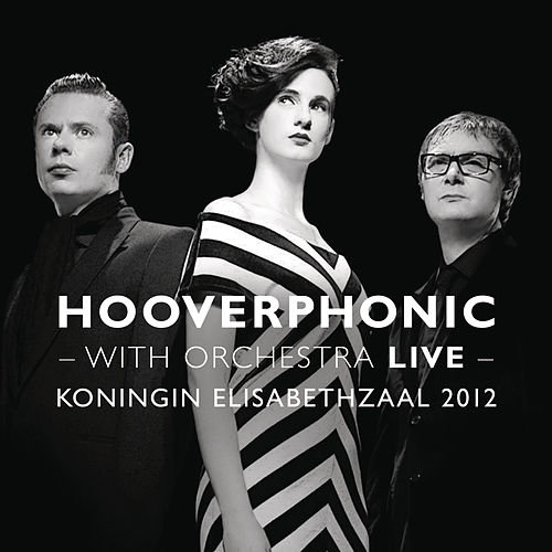 With Orchestra Live by Hooverphonic