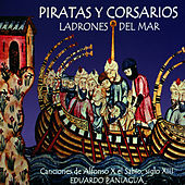 Piratas y Corsarios Ladrones del Mar by Eduardo Paniagua