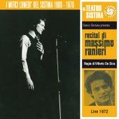 Recital di Massimo Ranieri (I lunedì del sistina - live 1972) by Massimo Ranieri