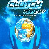 Keep the World by Clutch (House)