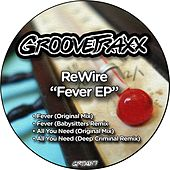 Fever EP by REwire