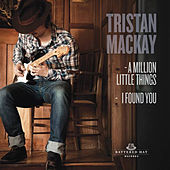A Million Little Things by Tristan Mackay