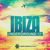 Ibiza Underground 2012 - EP by Various Artists