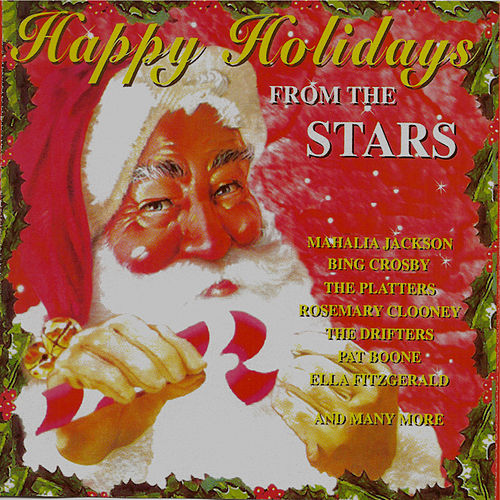 Happy Holidays from the Stars by Various Artists
