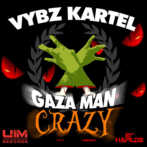 Gaza Man Crazy - EP by Vbyz Kartel