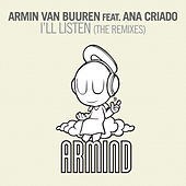 I'll Listen (The Remixes) by Armin Van Buuren