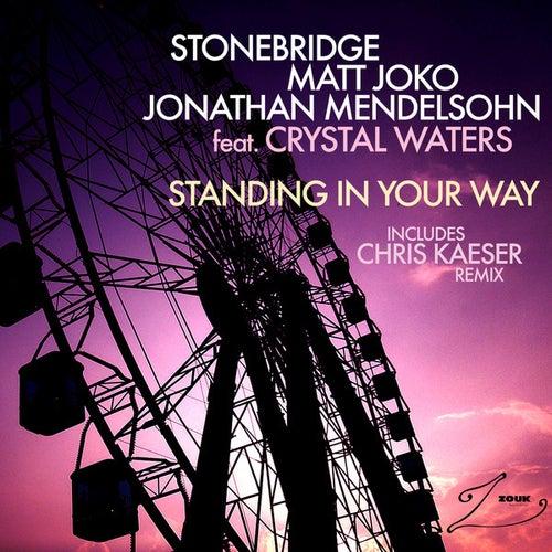 Standing In Your Way by Stonebridge