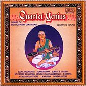 Quartet Genius - Songs Of Muthuswami Dikshitar by Various Artists