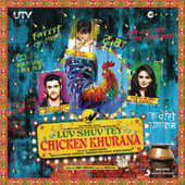 Luv Shuv Tey Chicken Khurana by Various Artists