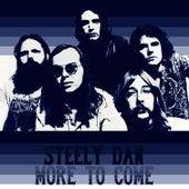 More to Come von Steely Dan