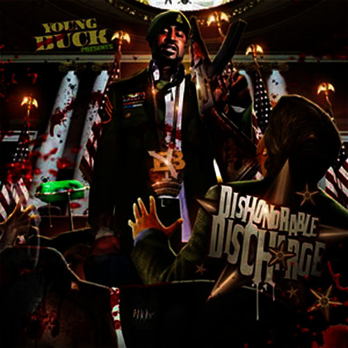 Dishonorable Discharge by Young Buck