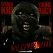 Welcome to the Hood by Young Buck