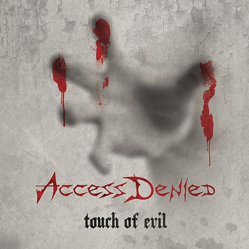 Touch of Evil by Access Denied