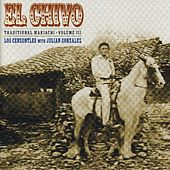 El Chivo, Traditional Mariachi Volume 3 by Los Cenzontles