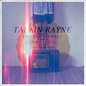 Twinkle Lightly (Reprise) by Talain Rayne