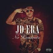 No Handouts (Deluxe Edition) by JD Era