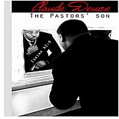 The Pastors' Son by Claude Deuce