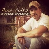 Poor Folks by Brandon Sandefur