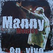 En Vivo by Manny Montes