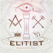 Reshape Reason by Elitist