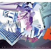 Anvil of the Lord by Ben Holmes Quartet