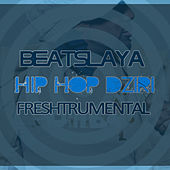 Beatslaya Official Hip Hop Dziri (Freshtrumental) by Legend da Beatslaya