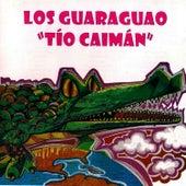 Tio Caiman by Los Guaraguao