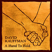 A Hand to Hold by David Kauffman