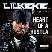 Heart of a Hustla by Lil' Keke