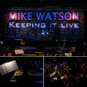 Keeping it live by Mike Watson