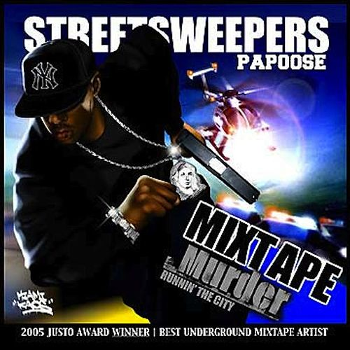 Mixtape Murder by Papoose