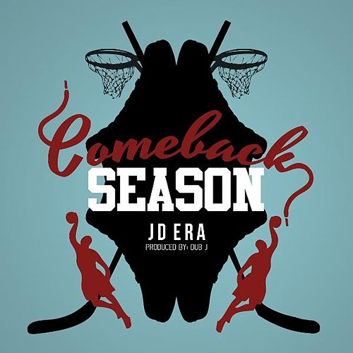 Comeback Season by JD Era