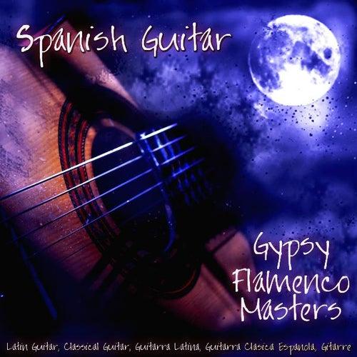Spanish Guitar, Latin Guitar, Classical Guitar, Guitarra Latina, Guitarra Clásica Española, Spanische Gitarre by Gypsy Flamenco Masters