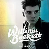 What Will Be EP by William Beckett