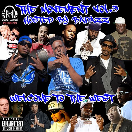 Soul Logic Presents the Movement Vol.3 Hosted By Bad Azz by Various Artists