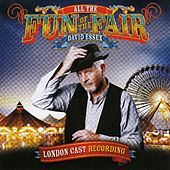 All the Fun of the Fair (London Cast Recording) by David Essex