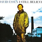 I Still Believe by David Essex