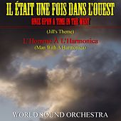 Il était une fois dans l'ouest (Once Upon a Time in the West) by World Sound Orchestra