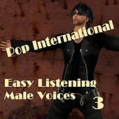 Easy Listening Male Voices 3 by Various Artists