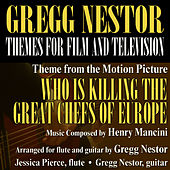 Who is Killing The Great Chefs of Europe (Main Theme from the motion picture) by Gregg Nestor