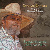 Songs Of The Longleaf Pines by Charlie Daniels Band