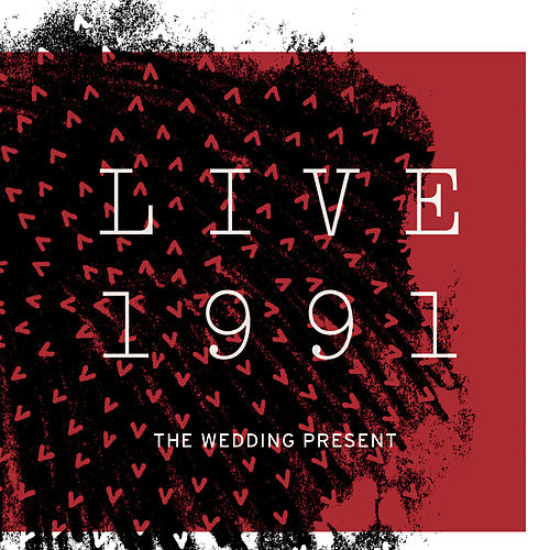 Live 1991 by The Wedding Present