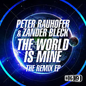 The World is Mine The Remix EP by Peter Rauhofer