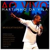 Brasilatinidade Ao Vivo by Martinho da Vila