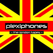 The London Tapes by Plexiphones