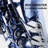 & Coleman Hawkins von Ben Webster